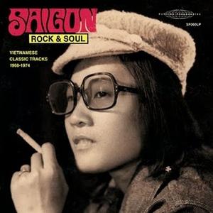 Saigon Rock & Soul: Vietnamese Classic Tracks 1968-1974 album cover