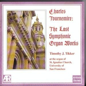Tournemire: The Last Symphonic Organ Works album cover
