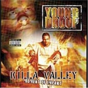 Killa Valley: Moment Of Impakt album cover