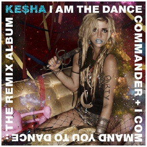 I Am The Dance Commander + I Command You To Dance: The Remix Album album cover