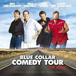 Blue Collar Comedy Tour: The Movie album cover