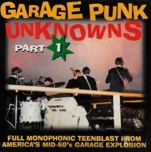Garage Punk Unknowns: Part 1 album cover
