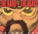The Hard + The Heavy Volu... album cover
