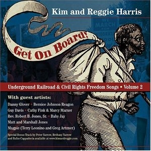 Get On Board! Underground Railroad & Civil Rights Freedom Songs Vol.2 album cover