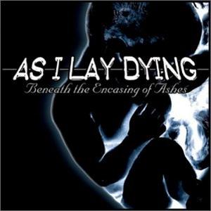 Beneath The Encasing Of Ashes album cover