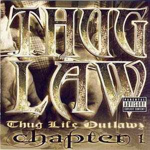 Thug Law~ Thug Life Outlawz Chapter 1 album cover
