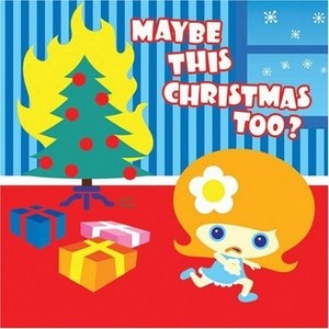 Maybe This Christmas Too album cover