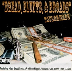 Bread, Blunts, & Broads album cover