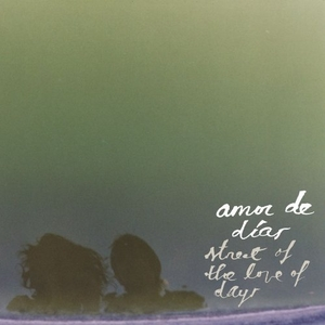 Street Of The Love Of Days album cover