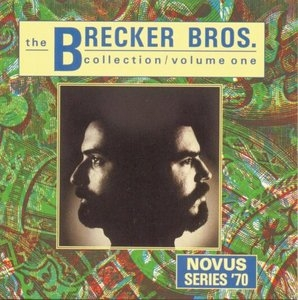 The Brecker Brothers Collection, Vol1 album cover