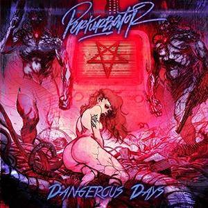 Dangerous Days album cover
