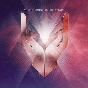 The Phenomenal Handclap Band album cover
