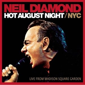 Hot August Night~ NYC: Live From Madison Square Garden album cover