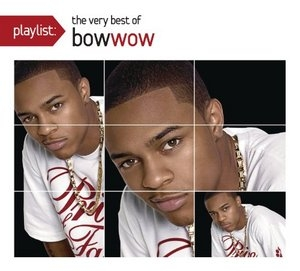 Playlist: The Very Best Of Bow Wow album cover