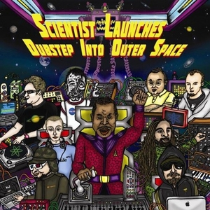 Scientist Launches Dubstep Into Outer Space album cover