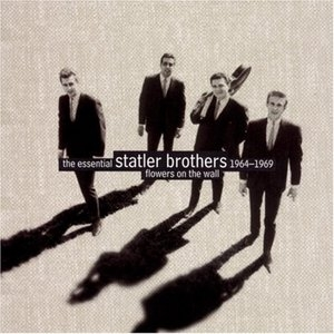 Flowers On The Wall: The Essential Statler Brothers album cover