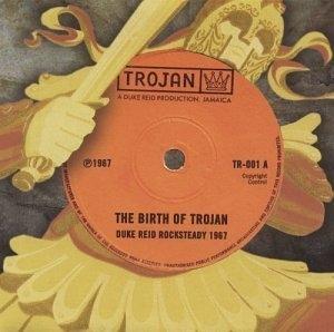 The Birth Of Trojan album cover