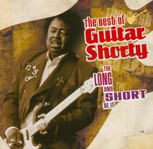 The Long And Short Of It: The Best Of Guitar Shorty album cover