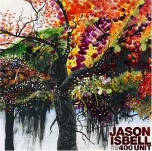 Jason Isbell & The 400 Unit album cover