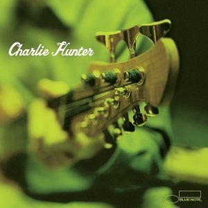 Charlie Hunter album cover