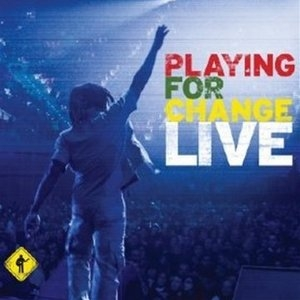 Playing For Change Live album cover