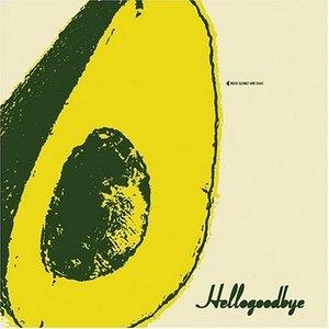 Hellogoodbye (EP) album cover