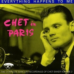 Chet In Paris, Vol.2: Everything Happens To Me album cover