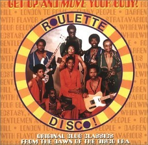 Get Up And Move Your Body-Roulette Disco album cover