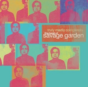Truly, Madly, Completely: The Best Of Savage Garden album cover
