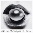 No Mythologies To Follow album cover
