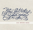 You Get What You Give (De... album cover