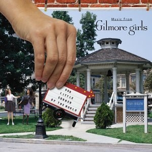 Our Little Corner Of The World: Music From Gilmore Girls album cover