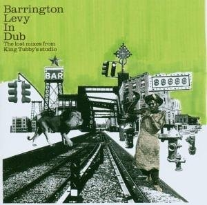 Barrington Levy In Dub: The Lost Mixes From King Tubby's Studio album cover