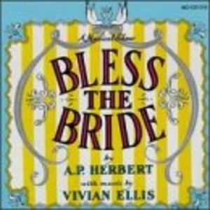Bless The Bride (1947 Original London Cast) album cover