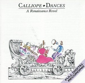 Calliope Dances: A Renaissance Revel album cover