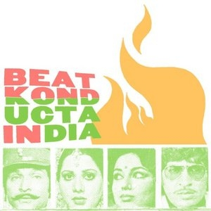 Beat Konducta Vol. 3-4: In India album cover