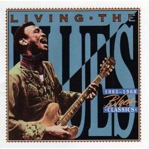 Living The Blues 1965-1969 Blues Classics album cover