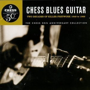 Chess Blues Guitar: Two Decades Of Killer Fretwork, 1949-1969 album cover