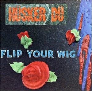 Flip Your Wig album cover