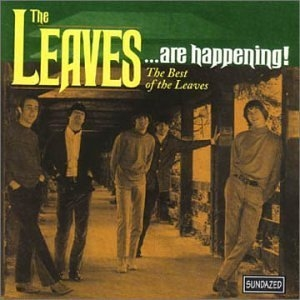 The Leaves...Are Happening!: The Best Of album cover