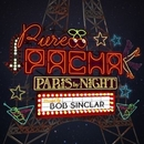 Pure Pacha: Paris By Nigh... album cover