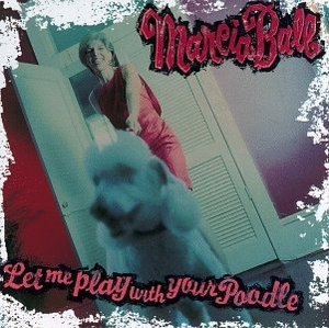 Let Me Play With Your Poodle album cover