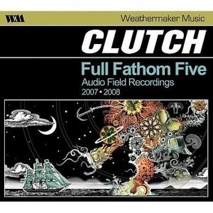 Full Fathom Five: Audio Field Recordings 2007-2008 album cover
