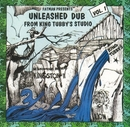 Unleashed Dub From King T... album cover