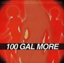 100 Gal More album cover