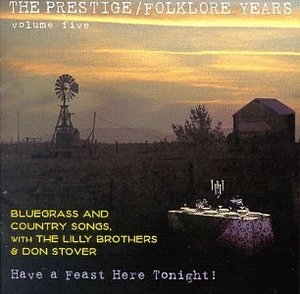 The Prestige-Folklore Years Vol. 5: Have A Feast Here Tonight! album cover