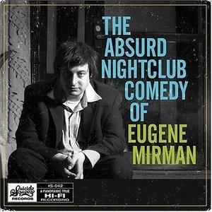 The Absurd Nightclub Comedy Of Eugene Mirman album cover