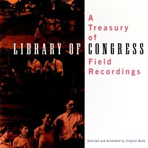 Treasury Of Library Of Congress Field Recordings album cover