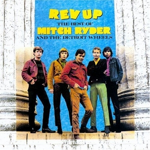 Rev-Up: The Best Of Mitch Ryder & The Detroit Wheels album cover