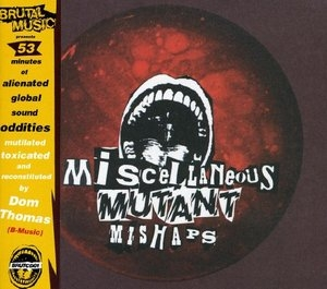 Micellaneous Mutant Mishaps album cover